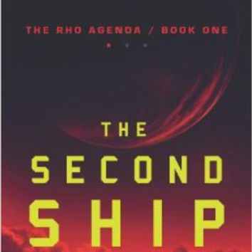 The Second Ship (The Rho Agenda) Paperback – October 2, 2012
