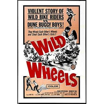 WILD WHEELS movie poster STEAL GIRLS wreck each others BIKES ACTION 24X36