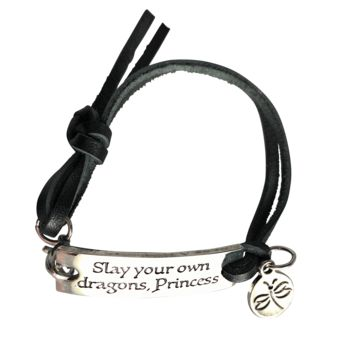 "Inspirational Sayings Bracelet ""Slay Your Own Dragons, Princess"" Fits Teens, Girls, Boys, Women, Men"