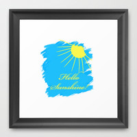 Hello Sunshine Framed Art Print by Sunshine Inspired Designs