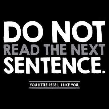 Do Not Read The Next Sentence Tshirts.Great Printed Tshirt For Ladies Mens Style All Sizes And Colors Great Ideas For Xmas Gifts.