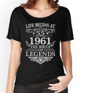 'Life Begins At 55 1961 The Birth Of Legends' T-Shirt by teebestchoice