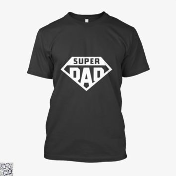 Superdad, Father's Day Shirt