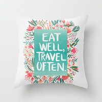 Eat Well, Travel Often Bouquet Throw Pillow by Cat Coquillette | Society6