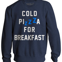 "Unisex ""Cold Pizza For Breakfast"" Crewneck Sweatshirt by Pyknic (Indigo)"