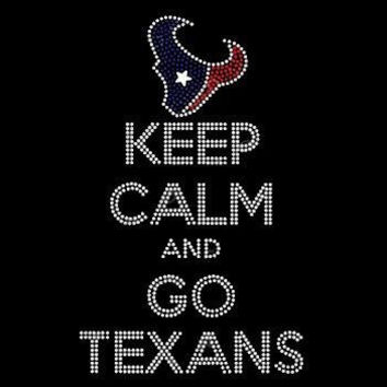 Keep Calm and Go Texans Rhinestone Shirt