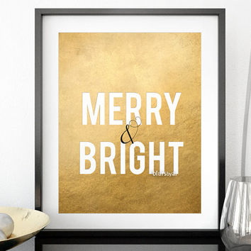 "Christmas printable wall art, ""Merry and bright"" printable decor, gold Christmas decor, faux gold foil christmas print, 16x20 -  ffp005"