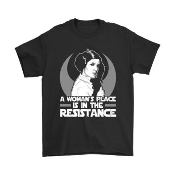 PEAPV4S A Woman's Place Is In The Resistance Princess Leia Star Wars Shirts