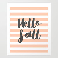 Hello Fall Art Print by Allyson Johnson