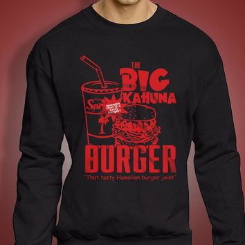 The Big Kahuna Burger That Is A Tasty Men'S Sweatshirt