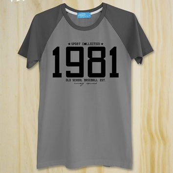 "New ""Est.1981 Old School Baseball"" Sport Collection / unisex T-Shirt / Vintage tee / Graphic tee / Raglan Sleeve/ tumblr shirt"