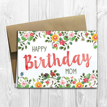 PRINTED Floral Watercolor Happy Birthday Mom 5x7 Greeting Card - Flowers Notecard