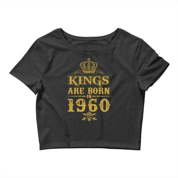 kings are born in 1960 Crop Top