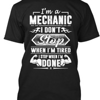 I'm A Mechanic Stop When I'm Done
