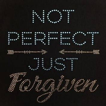 Rhinestone  T-Shirt - Not Perfect Just Forgiven | Rhinestone Tee | Rhinestone Tshirt | Faith T-Shirt | Faith Wear | Bible | Bling Shirt