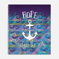 Hope Anchors the Soul Notebook, Waterproof Cover, Nautical Journal, School Supplies, Office Supplies, Ocean Journal, College Ruled Notebook