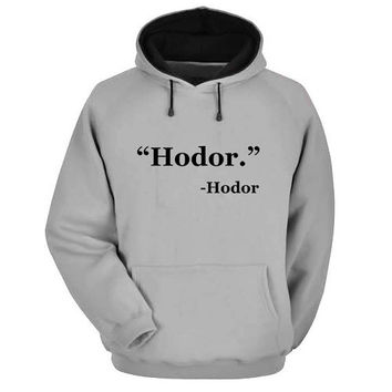 hodor Hoodie Sweatshirt Sweater Shirt Gray and beauty variant color for Unisex size