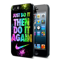 Just Do It Then Do It Again Nike custom iPhone Case iPhone 4 Case iPhone 4S Case iPhone 5 Case iPhone 4 ,4S, 5 Case Hard Cover