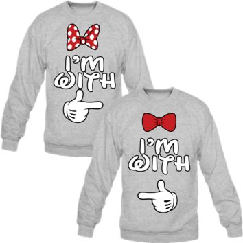 I'm with her I'm with him mickey & minnie Crewneck Sweatshirt Love Couple