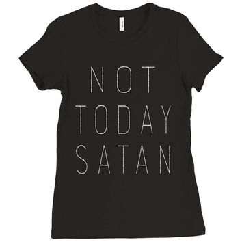 Not Today Satan Ladies Fitted T-Shirt