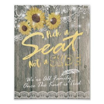 Wood Sunflower Pick A Seat Not A Side Wedding Sign Poster