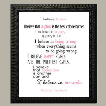 Audrey Hepburn quote I Believe In Pink 8x10 by UUPP on Etsy