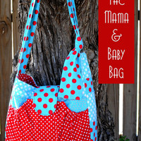 The Mama and Baby Bag Pattern, Diaper Bag, Craft Supply