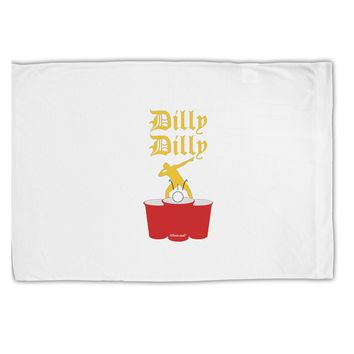 Dilly Dilly Funny Beer Standard Size Polyester Pillow Case by TooLoud