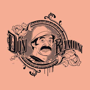 Don Ramon Adult Tee Shirt