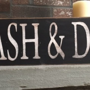 Wash & Dry Distressed Wooden Sign