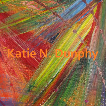 "Painting Abstract Print 8""x10"" by Katie N. Dunphy"