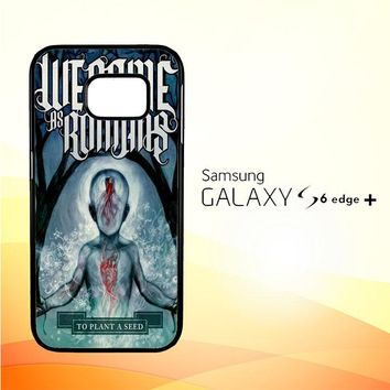 We Came As Romans cover Z1387 Samsung Galaxy S6 Edge Plus Case