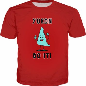 Yukon Do It T-Shirt - Funny Yukon Canada Motivational