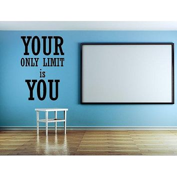 Your Only Limit Is You Decal Fitness Decal