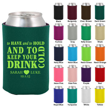 100 Custom Wedding Koozies - To Have and to Hold Koozie - Personalized Favors (1574)