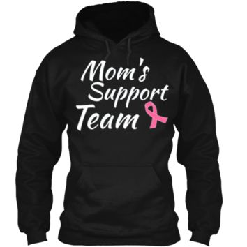 Breast Cancer Shirt Moms Support Team Pullover Hoodie 8 oz