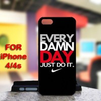 Nike Just Do It EVERY DAMN DAY IPhone 4 or 4S Black Case Cover