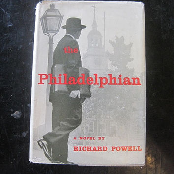1956 Book First Edition The Philadelphian by Richard Powell Very Good Condition