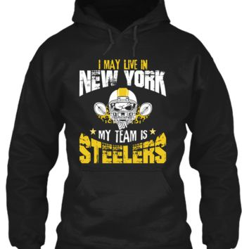 I May Live in NEW YORK but My Team is STEELERS !!