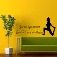 Wall Decals Girl Quote Yoga Your Mind Is Your Instrument Learn To Be Its Master Decal Vinyl Sticker Interior Design Gym Decor KG822