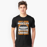 'Muscles In The Garage' T-Shirt by EPDLLC
