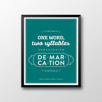 The Office Dwight Schrute Quote Season 1 Episode 1 Printable - One Word Two Syllables Demarcation - Green and White