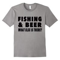 Fishing and Beer, What Else? - Funny Graphic T-shirt, Sports
