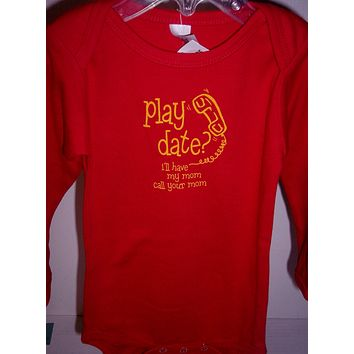 Play Date? I'll have my mom call your mom Body Suit, Red, Long Sleeve, Medium 3-6M