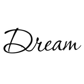 Dream - Laser Cut Metal Wall Decor Sign
