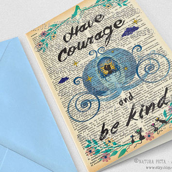 Have courage and be kind quote Greeting Card-4x6 in-Invitation card-Cinderella Birthday card-favor card-Stationery card-NATURA PICTA NPGC094
