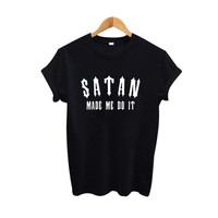 Satan Made Me Do It Tee