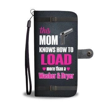 This Mom Knows How To Load More Than A Washer And Dryer Phone Case