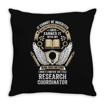 I Own It Forever The Title Research Coordinator Throw Pillow
