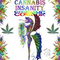 Cannabis Insanity Cool Coloring Book: 20 Cool Images to Color
